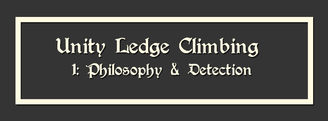 Ledge Climbing – Part 1 – Detecting a Ledge